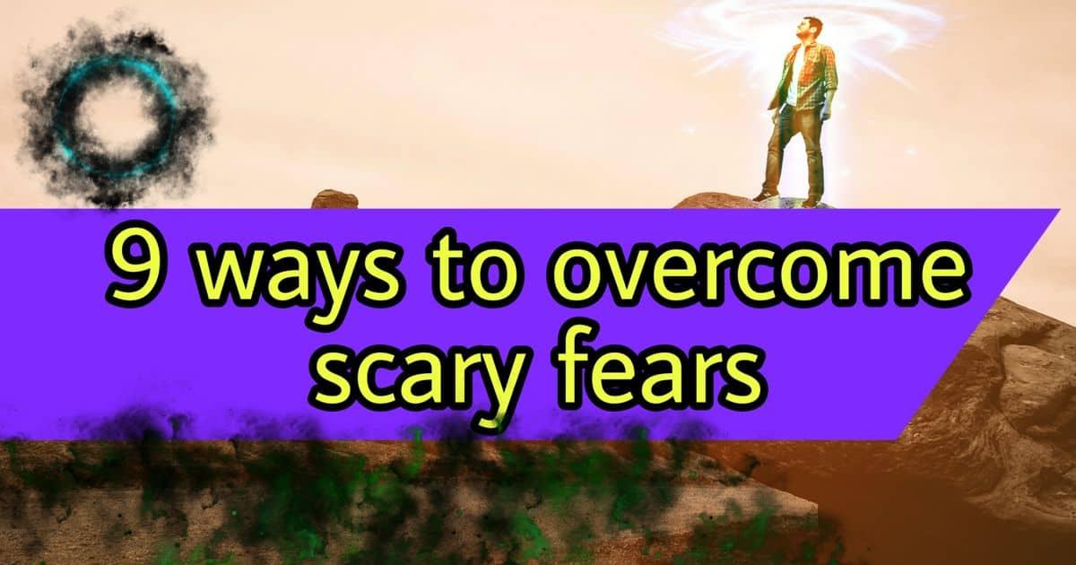 overcome fears
