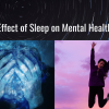 Effect of Sleep on Mental Health