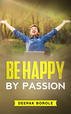be happy by passion